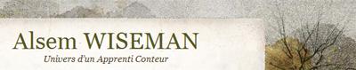Novelling Life univers d'un apprenti conteur, site d'Alsem Wiseman