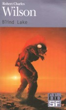 Blind Lake – Robert Charles Wilson