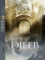 Djeeb l'Encourseur – Laurent Gidon
