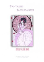 Fantaisies Japonisantes – Estelle Valls de Gomis