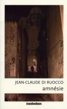 Amnésie – Jean-Claude Di Ruocco