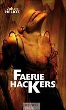 Faerie Hackers – Johan Heliot