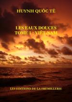 Les Eaux Douces – Huynh Quoc Te