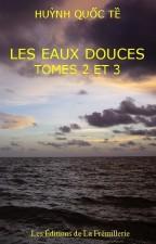 Les Eaux douces tome 2 et 3 – Huynh Quoc Te