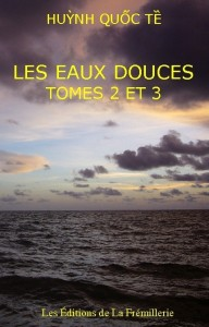 Les Eaux douces tome 2 et 3 &#8211; Huynh Quoc Te