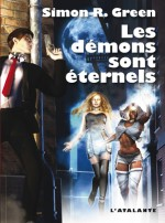 Les Démons Sont Eternels – Simon R. Green