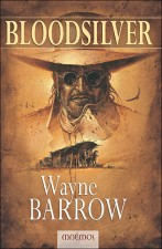 Bloodsilver – Wayne Barrow