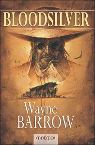 Bloodsilver &#8211; Wayne Barrow