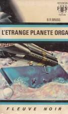 L'étrange planète Orga – B.R. Bruss