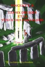 Les six druides et la venue des chevaliers – F.B. Vincent