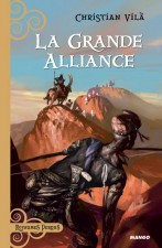 La grande alliance – Christian Vilà