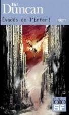 Evadés de l'Enfer ! – Hal Duncan