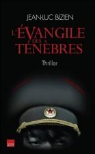 L'évangile des Ténèbres – Jean Luc Bizien
