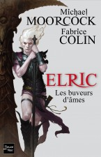 Les Buveurs d'âmes – Fabrice Colin / Michael Moorcock