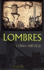 lombres_china_mieville