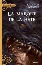 La marque de la bête – Charlotte Bousquet