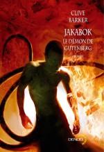 Jakabok, le Démon de Gutenberg – Clive Barker