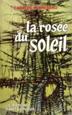 La rosée du soleil – Nathalie Henneberg