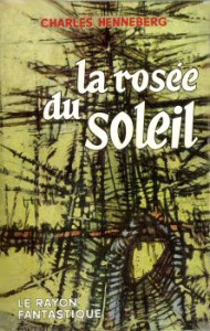 La rose du soleil &#8211; Nathalie Henneberg