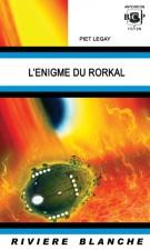 L'Enigme du Rorkal  –  Piet Legay