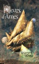 Les Pilleurs d'Âmes – Laurent Whale
