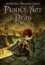 Punk's Not Dead – Anthelme Hauchecorne