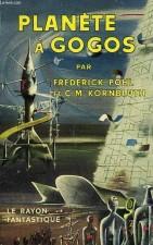Planète à gogos – Frederick Pohl et C.-M. Kornbluth