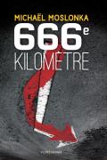 Parution de 666e kilomètre de Michaël Moslonka